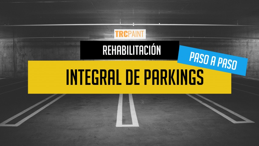 Rehabilitación integral de parkings